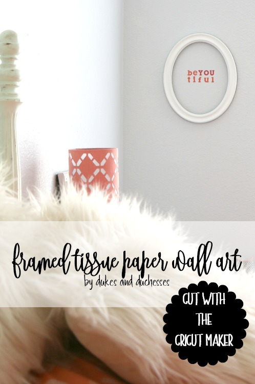 framed tissue paper wall art cut with the cricut maker