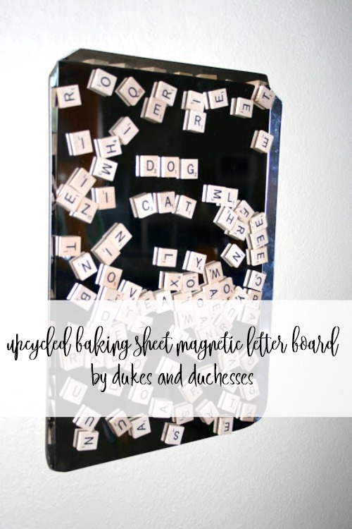 upcycled baking sheet magnetic letter board