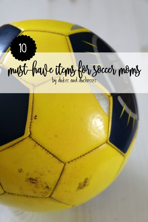 10 must have items for soccer moms