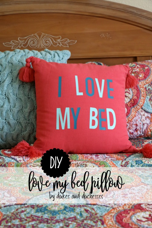 DIY love my bed pillow