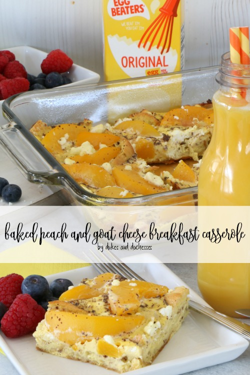 baked peach and goat cheese breakfast casserole