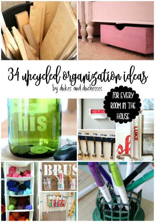 34 upcycled organization ideas for every room in the house