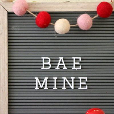 bae mine valentines day letterboard