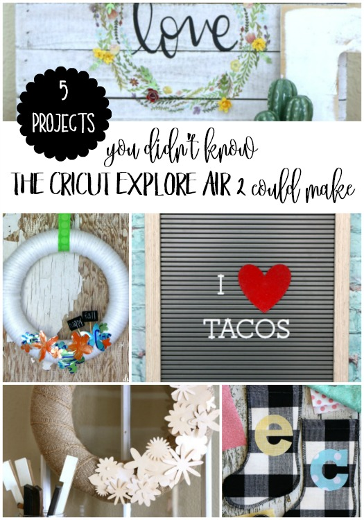 5 projects you didnt know the cricut explore air 2 could make