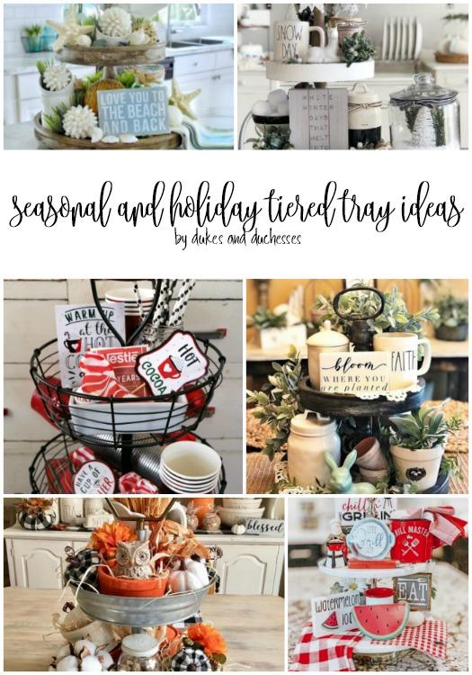 seasonal and holiday tiered tray ideas